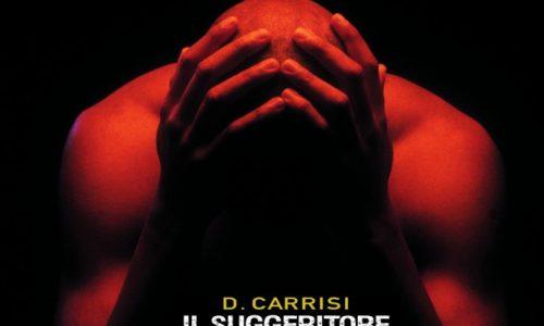 """""""Il suggeritore """" di Donato Carrisi"""