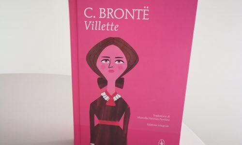 Villette: l'ultimo romanzo di Charlotte Brontë