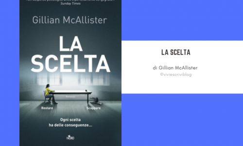 La scelta: il nuovo thriller di Gillian McAllister