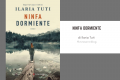 Ninfa Dormiente: il nuovo libro dell'autrice di Fiori Sopra L'inferno