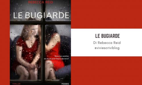 Le Bugiarde: un thriller psicologico firmato Rebecca Reid